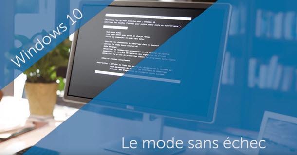 Comment mettre le mode sans échec (touche F8 )au démarrage de Windows 10  ?