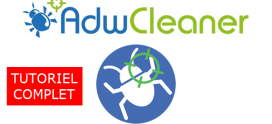 AdwCleaner Tutoriel complet en 2019 : Comment supprimer les logiciels publicitaires Adwares ,virus, Malwares ,PoPup Publicitaires