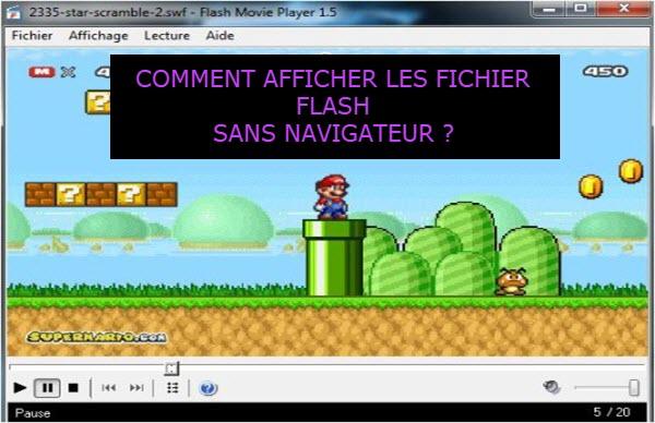 Comment afficher les fichiers Flash SWF (application et jeux flash) sans navigateur web ?
