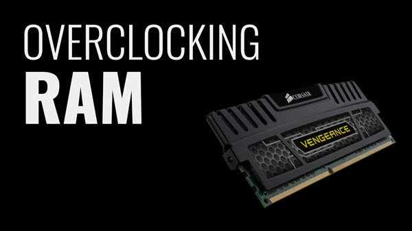 Comment augmenter la mémoire vive ou overclocké la RAM de son ordinateur ?