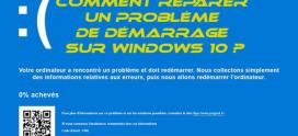 Comment réparer un problème de démarrage sur Windows 10 ?