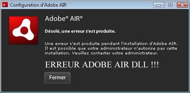 Comment réparer l'erreurs DLL Adobe Air ?