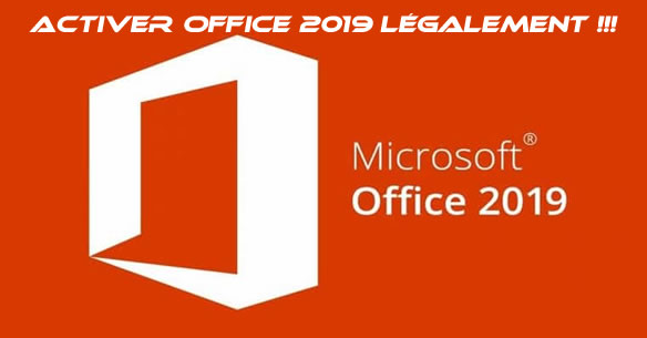 installer et activer office 2019 legalement