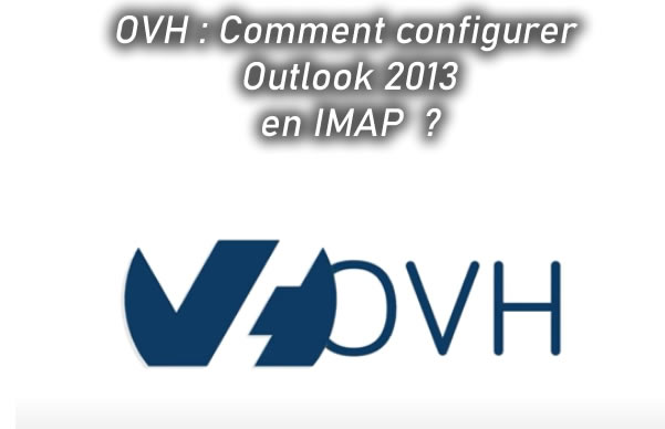 OVH Comment configurer Outlook en IMAP