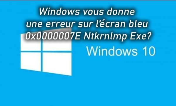 Windows vous donne une erreur sur l'écran bleu 0x0000007E Ntkrnlmp Exe?<div class='yasr-stars-title yasr-rater-stars-vv' id='yasr-visitor-votes-readonly-rater-f8416ea8d6b90' data-rating='0' data-rater-starsize='16' data-rater-postid='39470'  data-rater-readonly='true' data-readonly-attribute='true' ></div><span class='yasr-stars-title-average'>0 (0)</span>